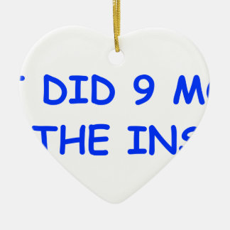 I-just-did-9-months-on-the-inside-COM-BLUE.png Double-Sided Heart Ceramic Christmas Ornament
