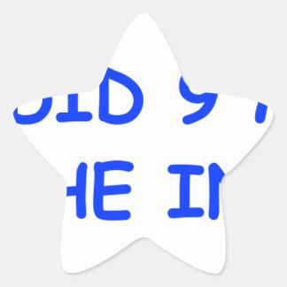 I-just-did-9-months-on-the-inside-COM-BLUE.png Pegatina En Forma De Estrella