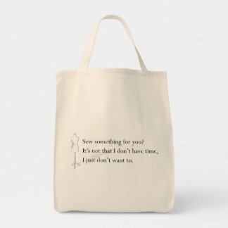 """""""I just don't want to"""" Tote Grocery Tote Bag"""