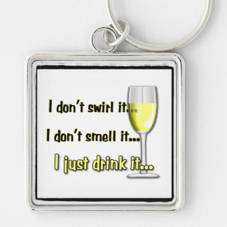 I Just Drink It (Whites) Key Chain