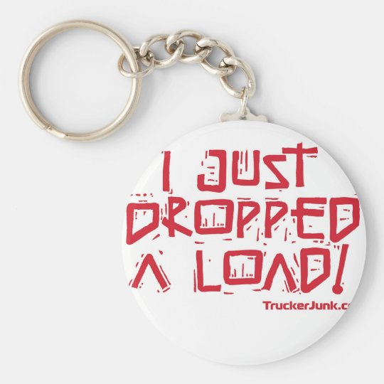 I Just Dropped a Load Keychain