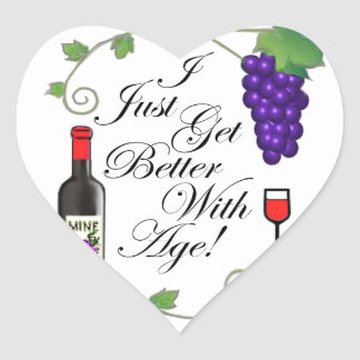 I Just Get Better With Age! Heart Sticker