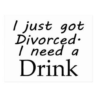 I Just Got Divorced Postcard