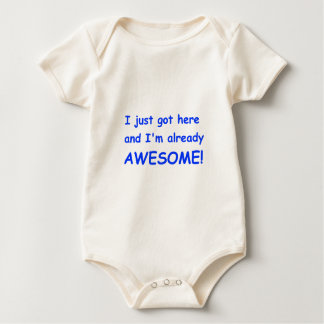 I-just-got-here-and-Im-already-awesome-comic-blue. Baby Bodysuit