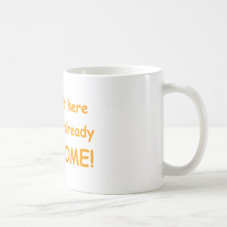 I-just-got-here-and-Im-already-awesome-comic-orang Coffee Mug