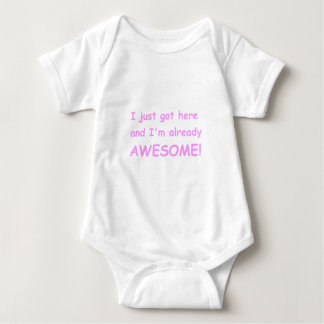 I-just-got-here-and-Im-already-awesome-comic-pink. Baby Bodysuit