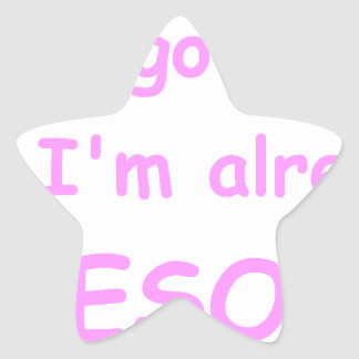 I-just-got-here-and-Im-already-awesome-comic-pink. Star Sticker