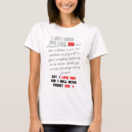 I Just Know and Love You! Fem. T-Shirt