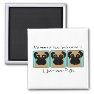 I Just Love Pugs Magnet