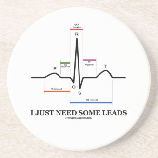 I Just Need Some Leads ECG EKG Heartbeat Drink Coaster