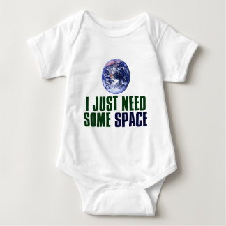 I Just Need Some Space Shirt
