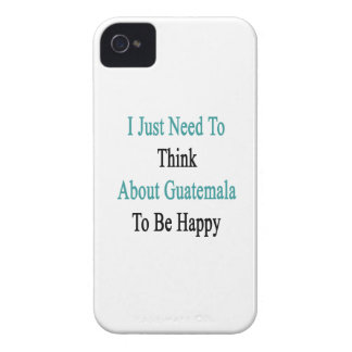 I Just Need To Think About Guatemala To Be Happy iPhone 4 Cover