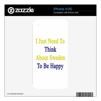 I Just Need To Think About Sweden To Be Happy Decals For iPhone 4