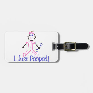 I Just Pooped Bag Tag