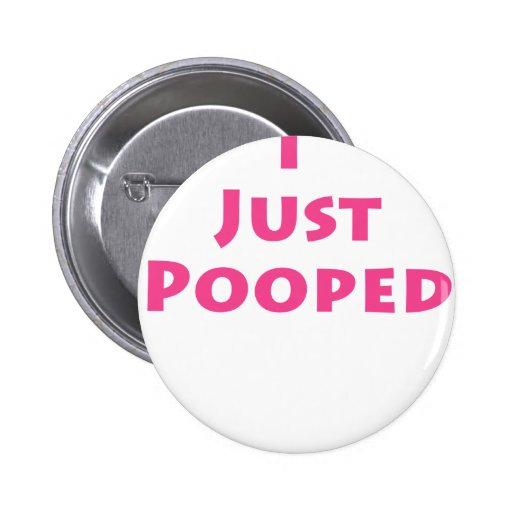I Just Pooped Buttons