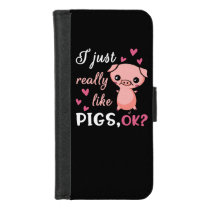 I Just Really Like Pigs Cute Farm Animal Pork iPhone 8/7 Wallet Case