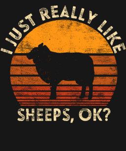 d9775dcc3 I Just Really Like Sheeps Farmer Farm Animal Lover T-Shirt
