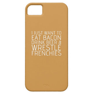 I Just Want To - Bacon & Frenchies iPhone SE/5/5s Case
