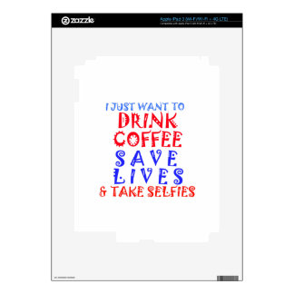 I Just want to drink coffee Decal For iPad 3