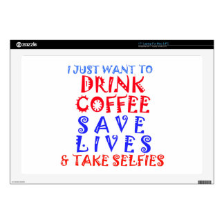 I Just want to drink coffee Decal For Laptop