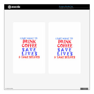 I Just want to drink coffee Kindle Fire Skin