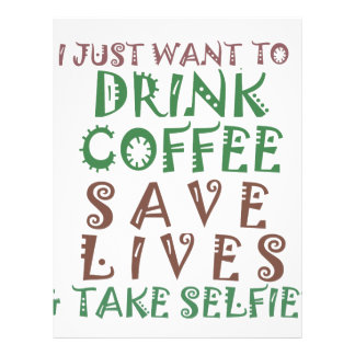 I Just want to drink coffee Save lives and take se Letterhead