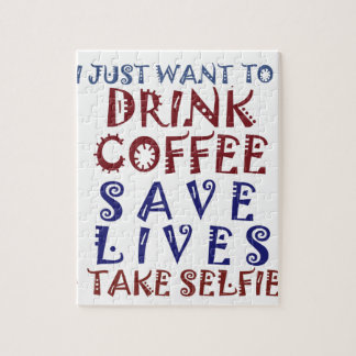 I Just want to drink coffee Save lives Jigsaw Puzzle