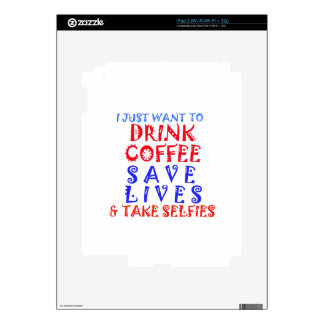 I Just want to drink coffee Skin For iPad 2