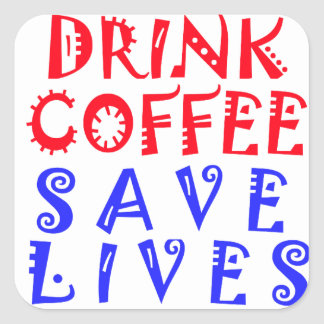 I Just want to drink coffee Square Sticker