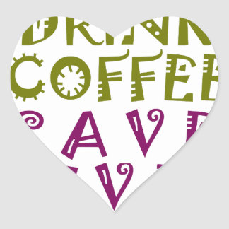 I Just want to drink coffee & take selfies Heart Sticker