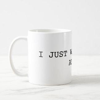 I Just Want to Pee Alone Mug