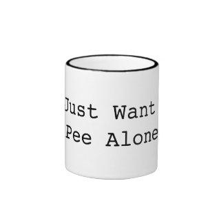 I Just Want to Pee Alone Ringer Mug