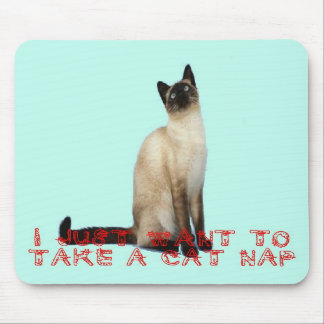 I just want to take a cat-nap mousepad