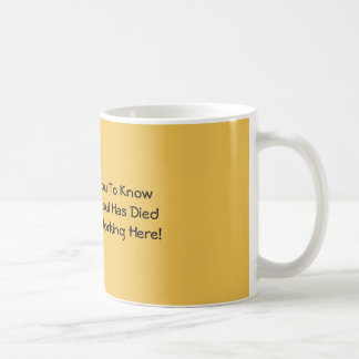 I Just Wanted You To Know Mugs