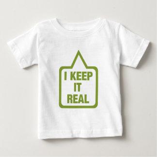 I keep it real baby T-Shirt