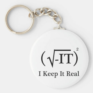 I Keep It Real Basic Round Button Keychain
