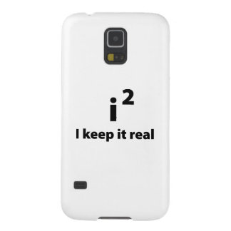 I Keep It Real Galaxy S5 Cover