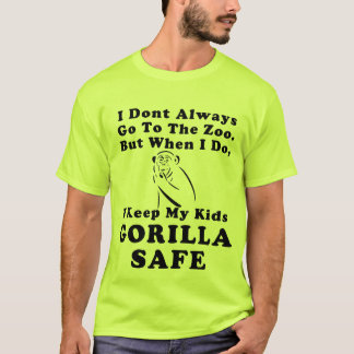 I Keep My Kids Gorilla Safe v2(various colors) T-Shirt