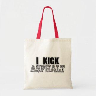 I Kick Asphalt Budget Tote Bag