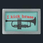 """I Kick Brass Rectangular Belt Buckle<br><div class=""""desc"""">Trumpet player extrodinaire!</div>"""
