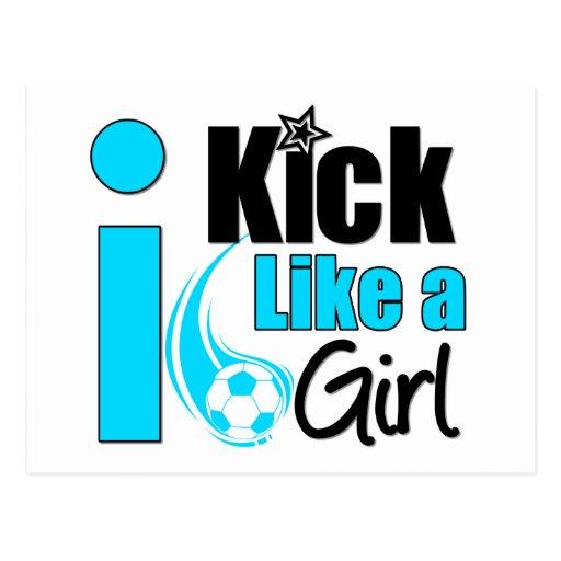 I Kick Like A Girl Post Card