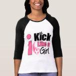 I Kick Like A Girl Shirt