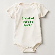 I Kicked Parvos Butt Baby Bodysuit