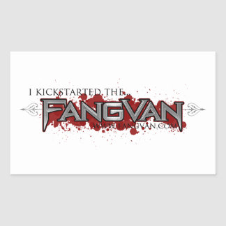 """""""I Kickstarted the FangVan"""" Official Stickers"""