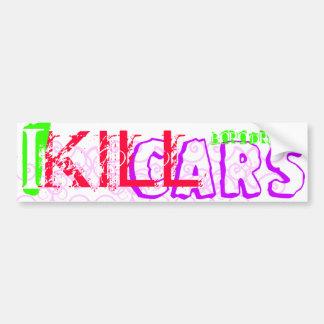 I Kill Cars Car Bumper Sticker