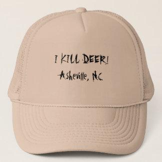 I KILL DEER! Asheville, N.C. Trucker Hat