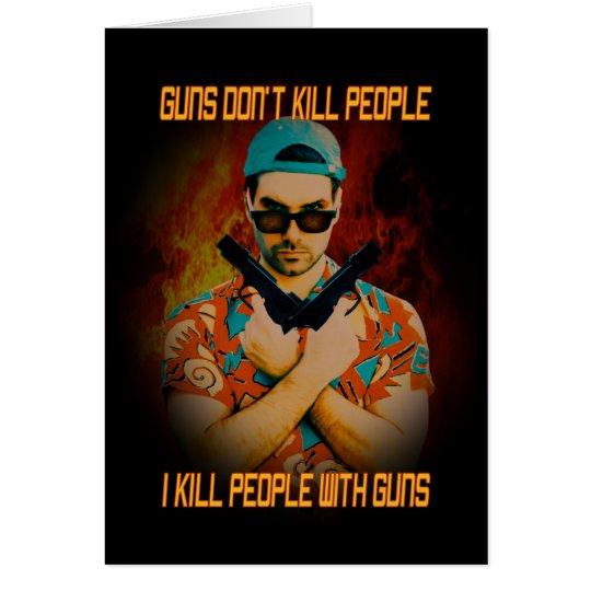I Kill People Card