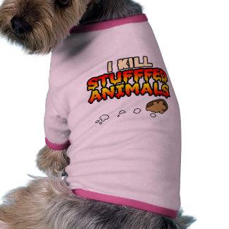 I Kill Stuffed Animals Pet T-shirt