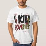 I Kill Zombies T-Shirt