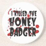 I Killed the Honey Badger Beverage Coasters